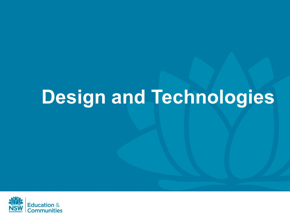 Design and Technologies