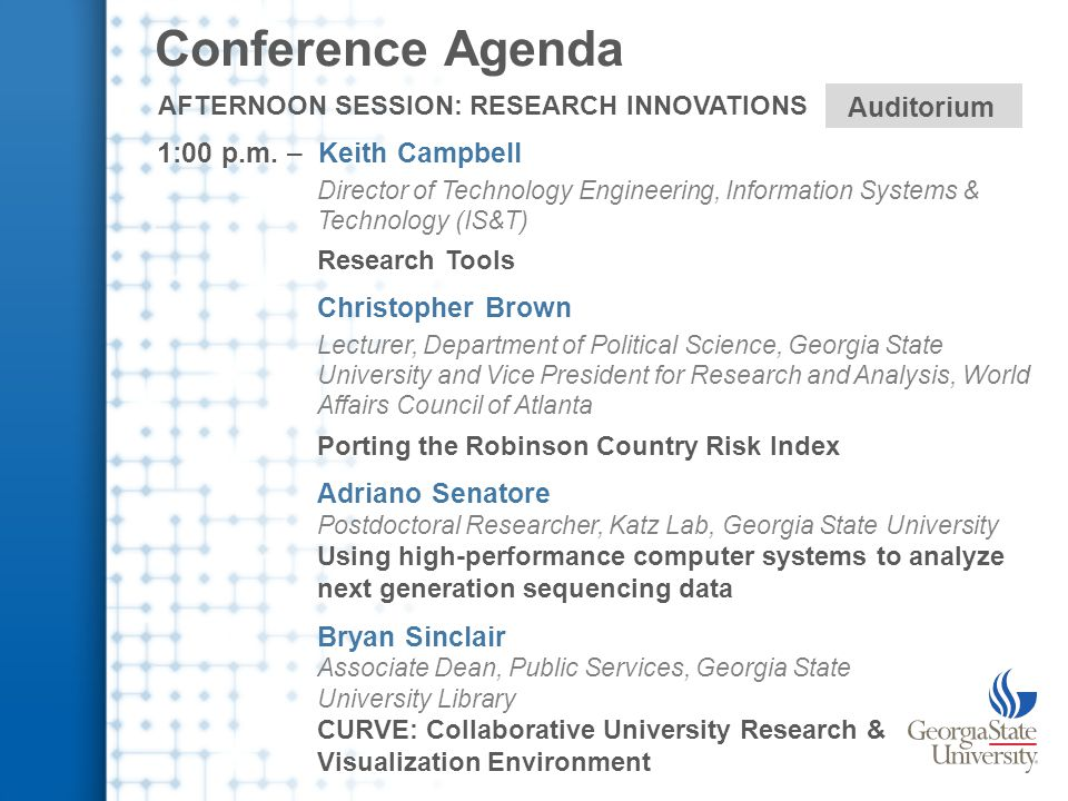 Conference Agenda AFTERNOON SESSION: DEMO & DISCUSSION Room 120 2:15 p.m.