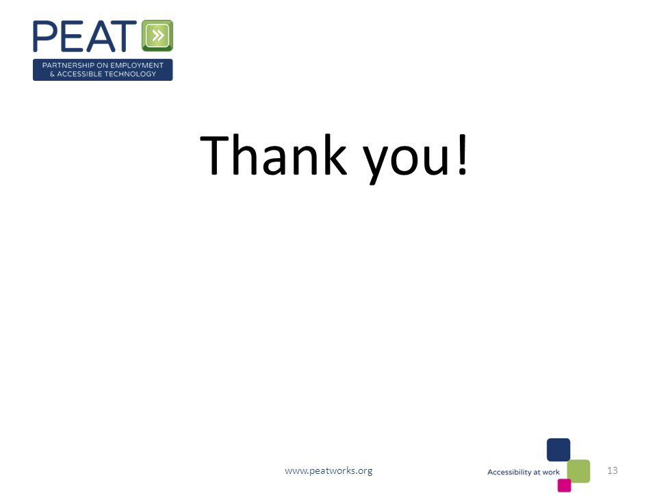 Thank you! www.peatworks.org13