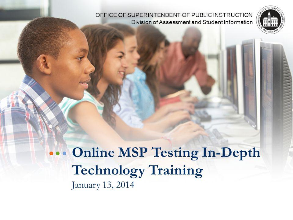 32 Upcoming Training Assessment Coordinator Training: March 7, 2014 Coordinator/Proctor Training: March 20 and 24, 2014