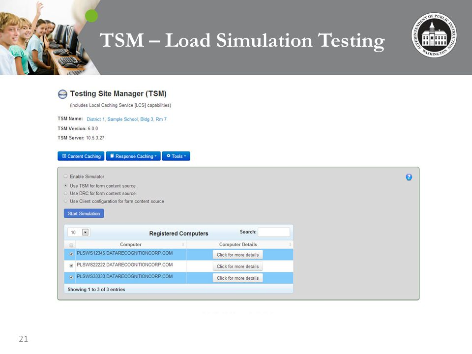 21 TSM – Load Simulation Testing