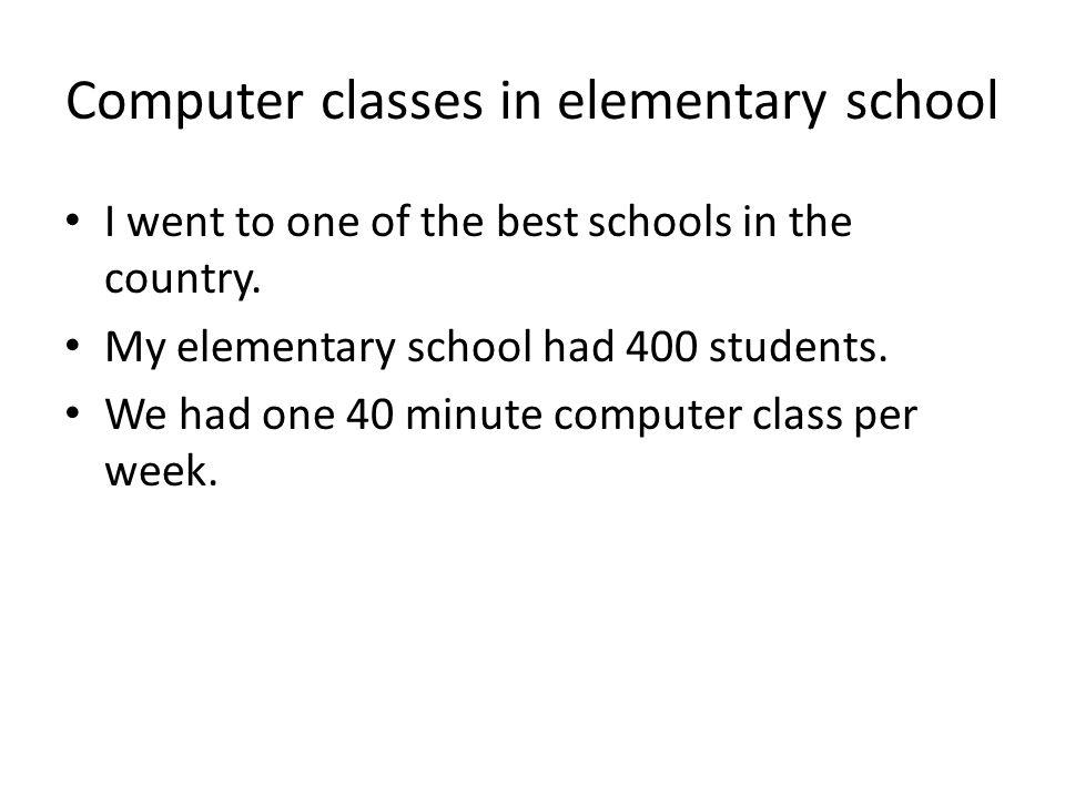 Computer classes in elementary school