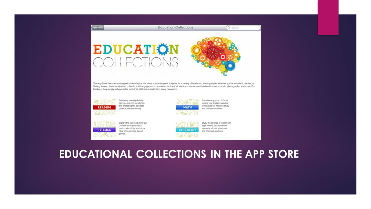 EDUCATIONAL COLLECTIONS IN THE APP STORE