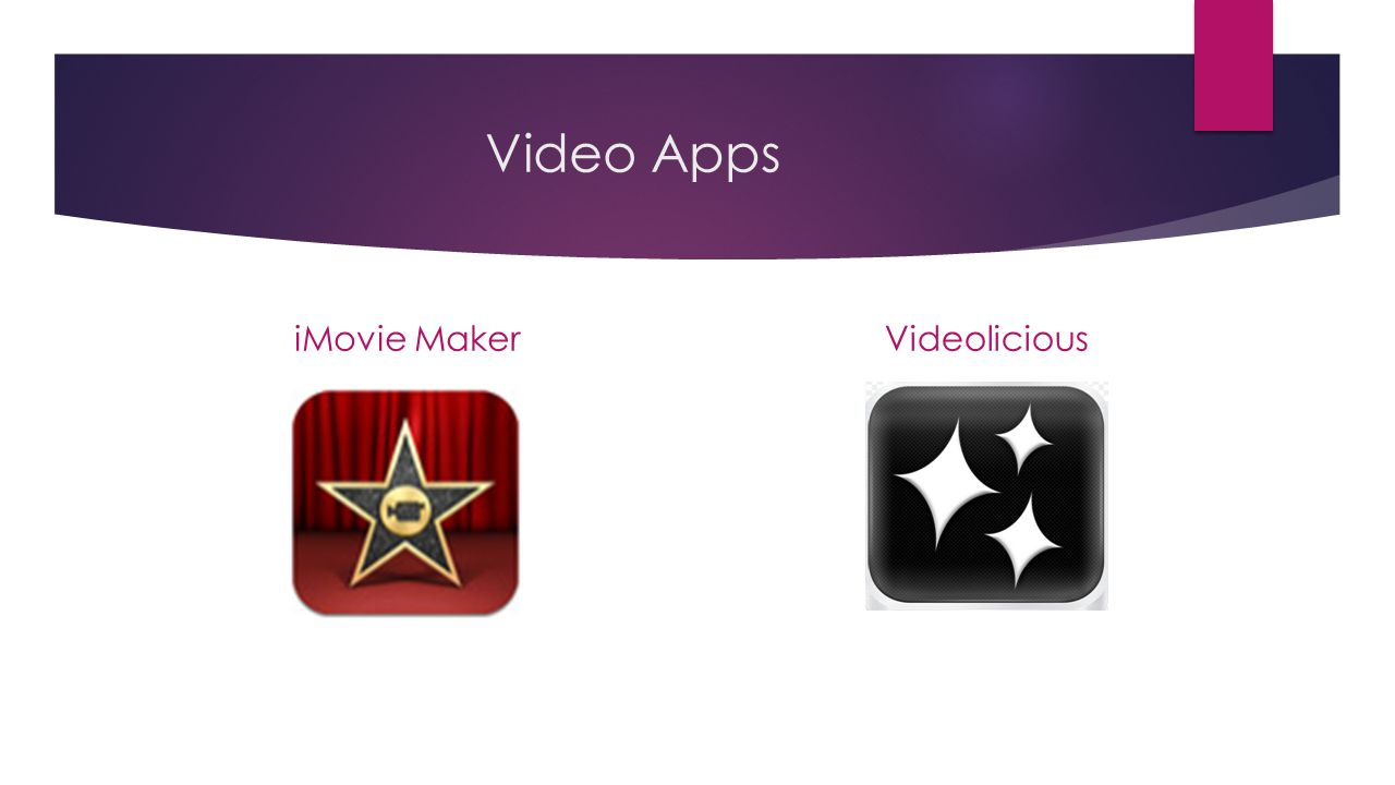 Video Apps iMovie MakerVideolicious