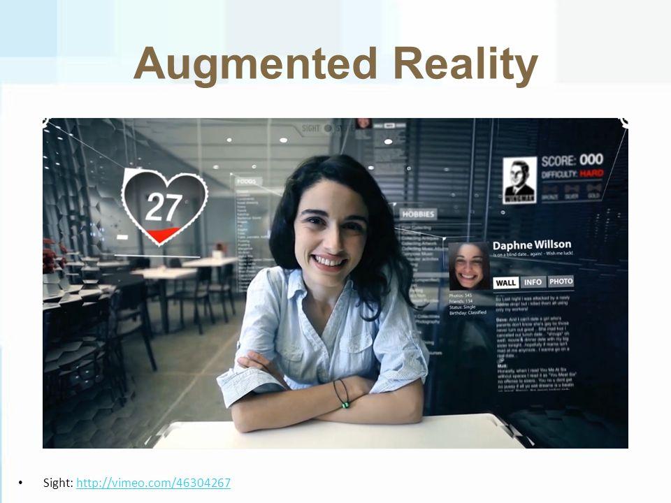Augmented Reality Sight: http://vimeo.com/46304267http://vimeo.com/46304267