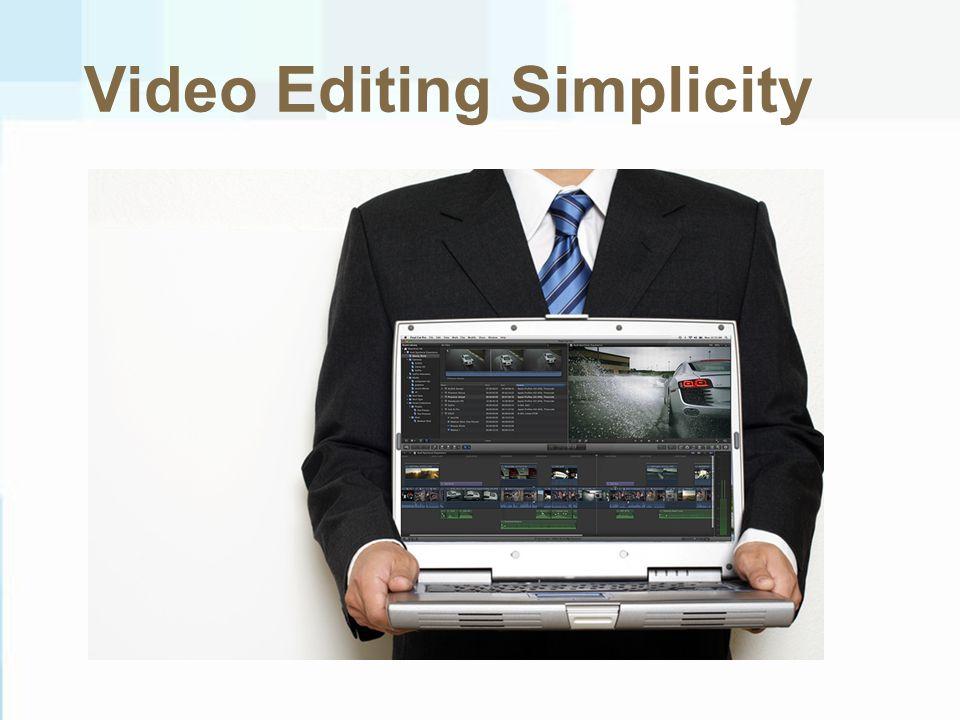Video Editing Simplicity
