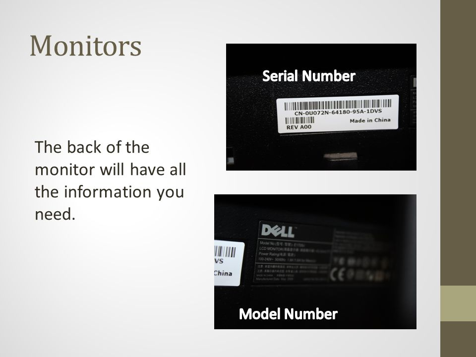 The back of the monitor will have all the information you need.