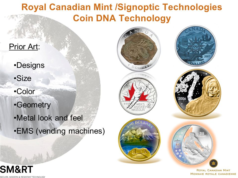 Royal Canadian Mint /Signoptic Technologies Coin DNA Technology General Principles of Innovation Overview - Coin Identity Registration Phase - Coin Identity Authentication Phase