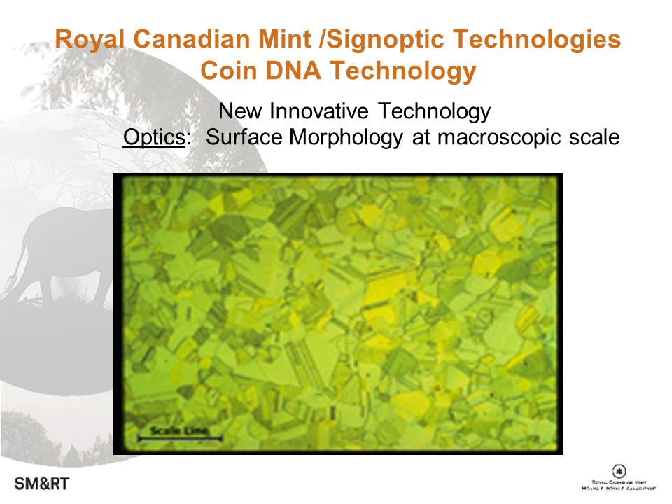 Royal Canadian Mint /Signoptic Technologies Coin DNA Technology New Innovative Technology Optics: Surface Morphology at macroscopic scale