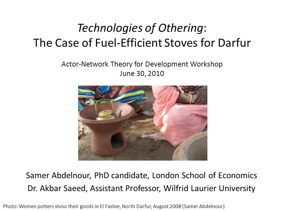 Samer Abdelnour, PhD candidate, London School of Economics Dr. Akbar Saeed, Assistant Professor, Wilfrid Laurier University Technologies of Othering: