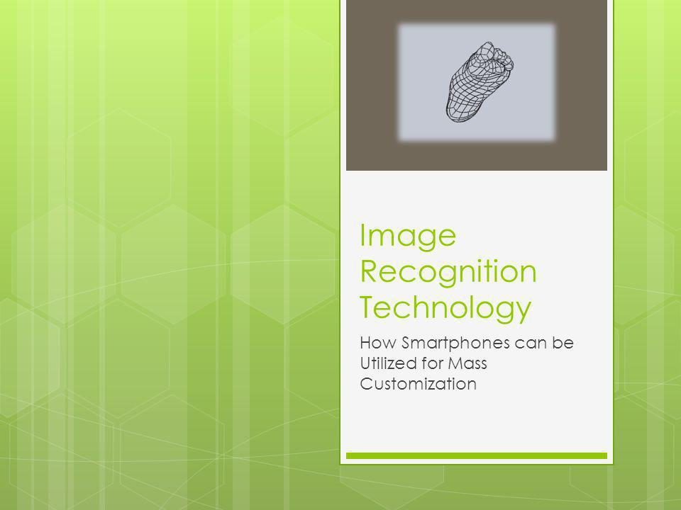 Image Recognition Technology How Smartphones can be Utilized for Mass Customization