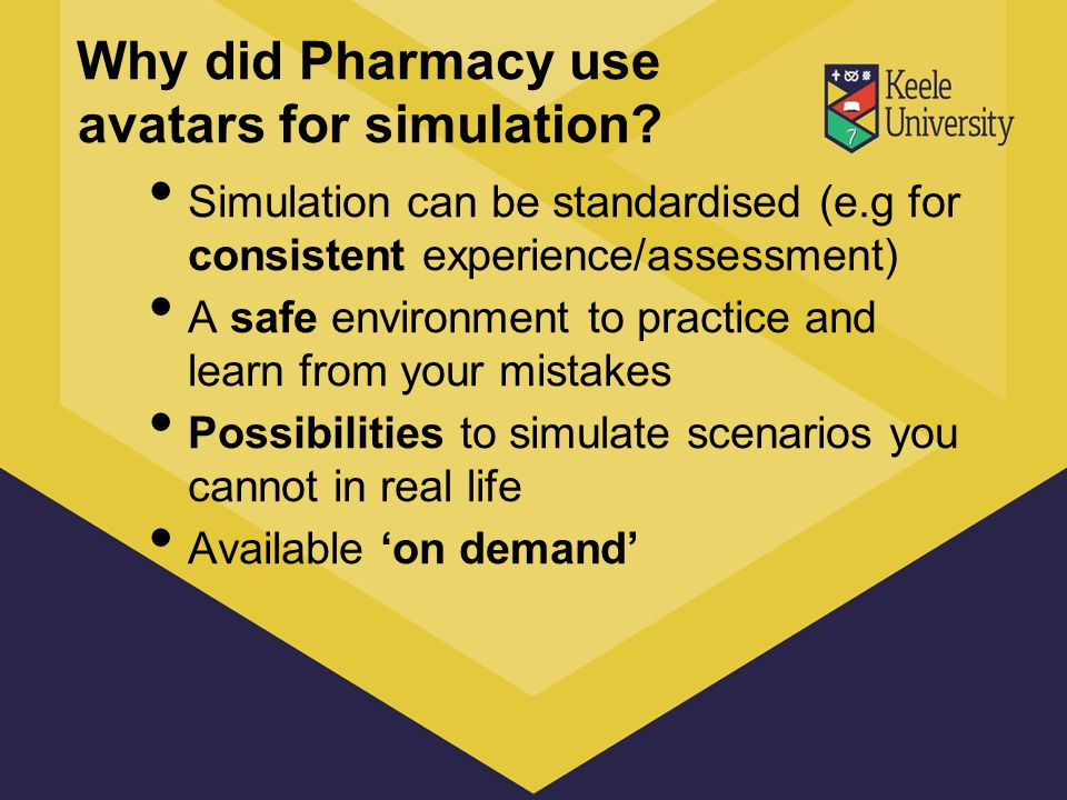 Why did Pharmacy use avatars for simulation.