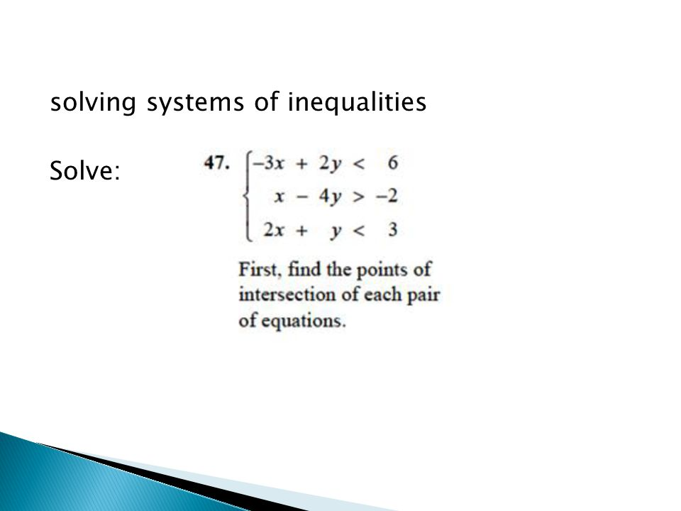 solving systems of inequalities Solve: