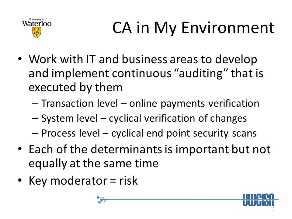 4 Why This puzzling lag … Why isnt continuous auditing the norm.