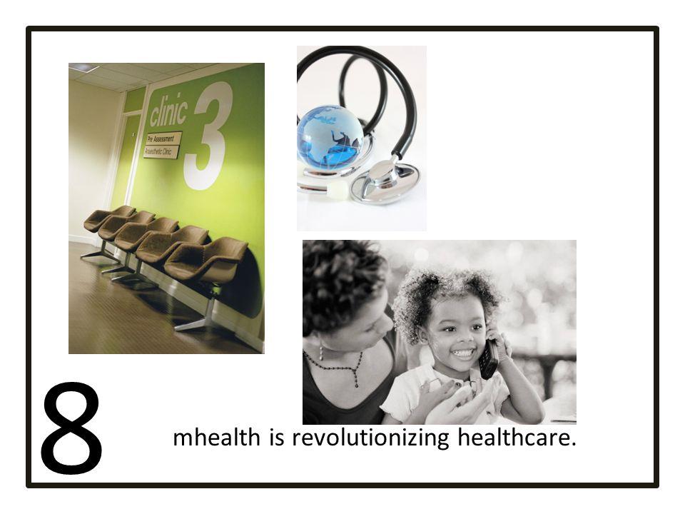 8 mhealth is revolutionizing healthcare.
