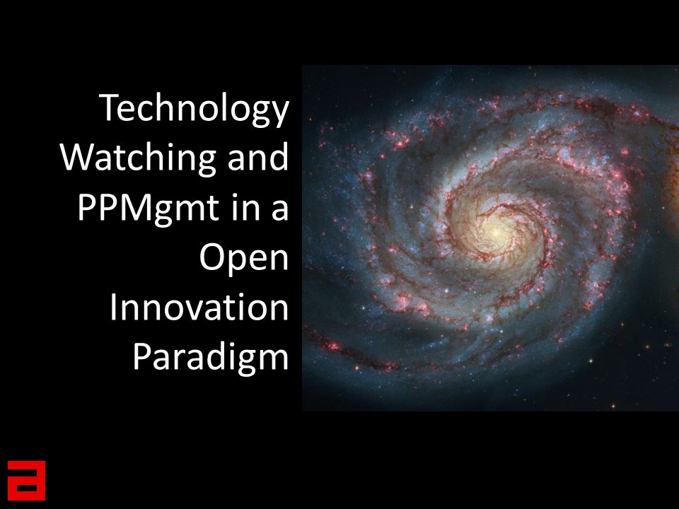 Technology Watching and PPMgmt in a Open Innovation Paradigm