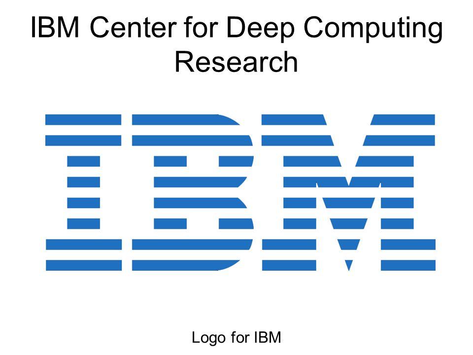 IBM Center for Deep Computing Research Logo for IBM