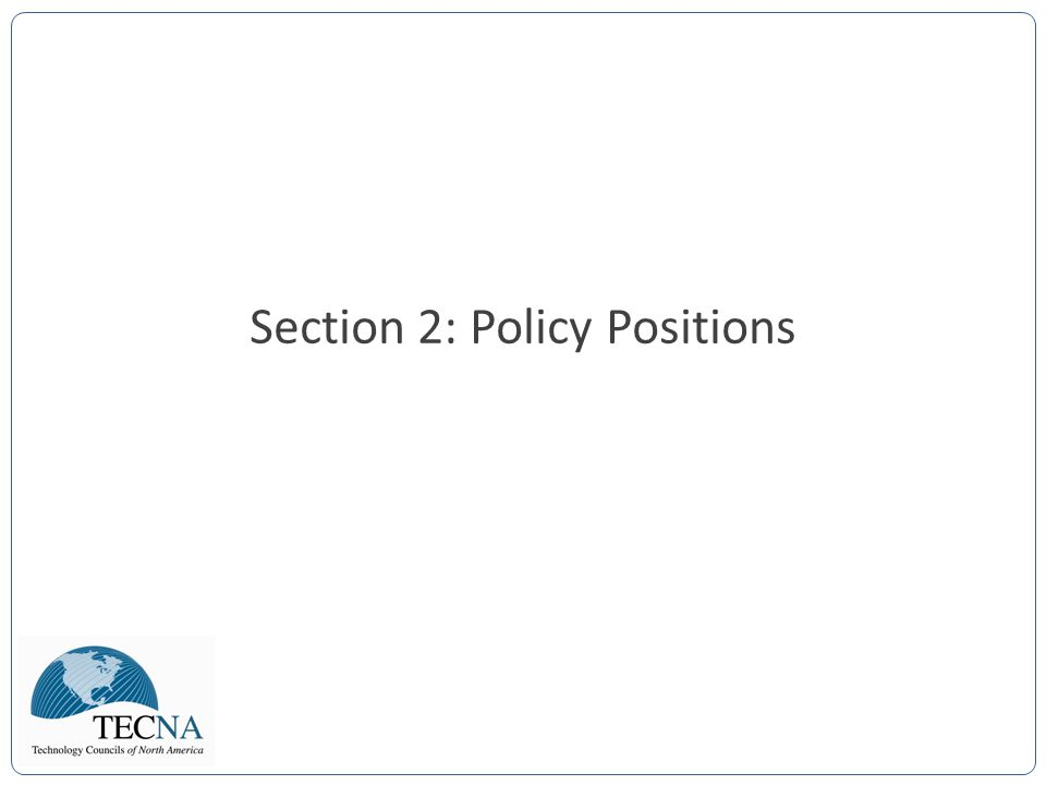 Section 2: Policy Positions