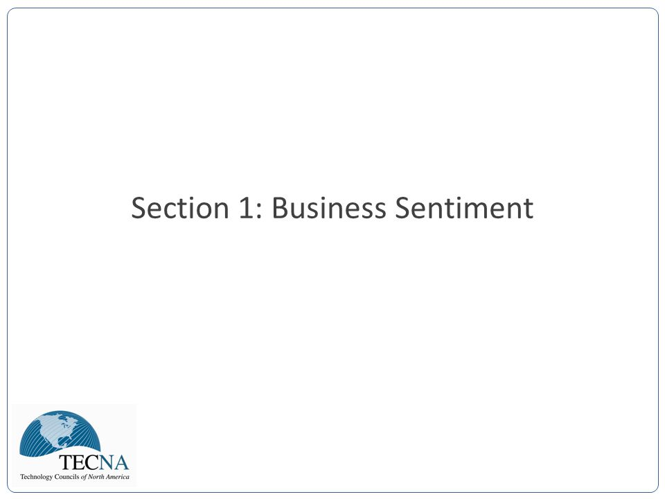 Section 1: Business Sentiment