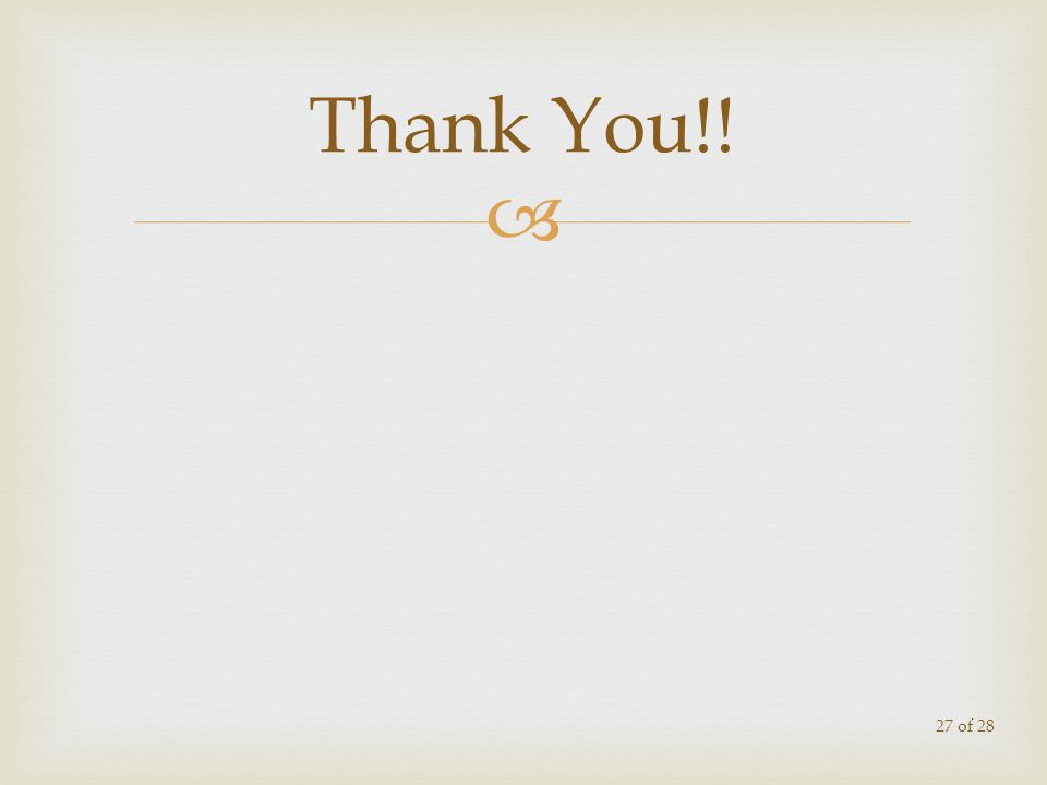 Thank You!! 27 of 28