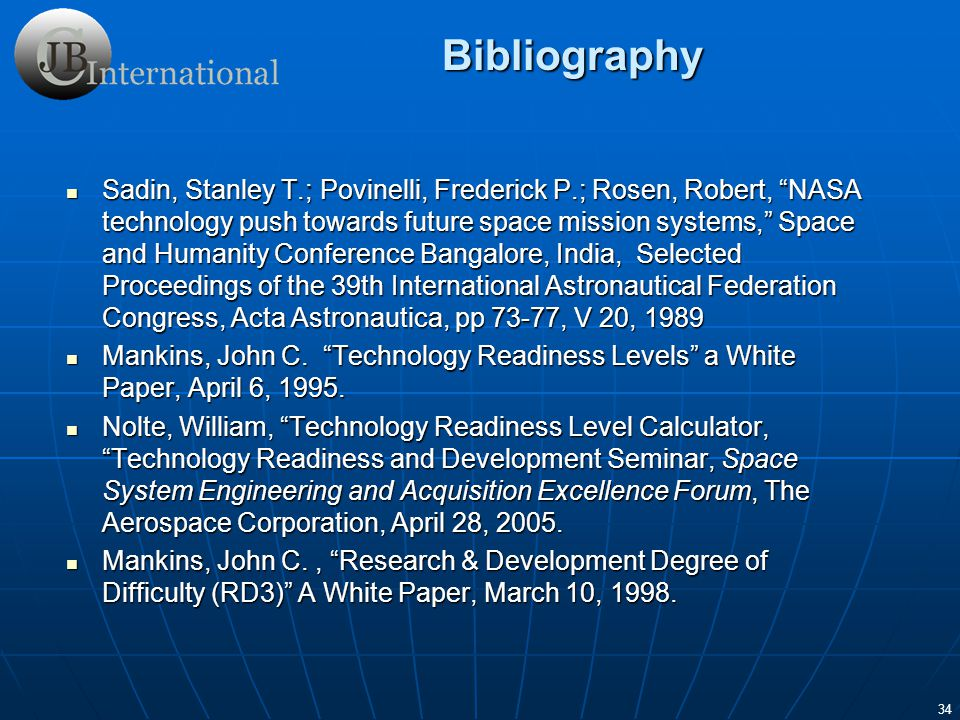 34 Sadin, Stanley T.; Povinelli, Frederick P.; Rosen, Robert, NASA technology push towards future space mission systems, Space and Humanity Conference