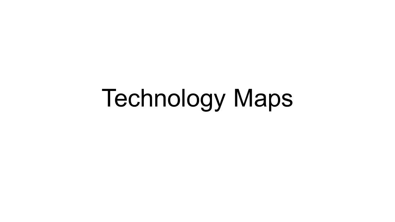 Technology Maps