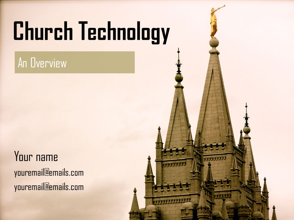 Church Technology An Overview Your name youremail@emails.com