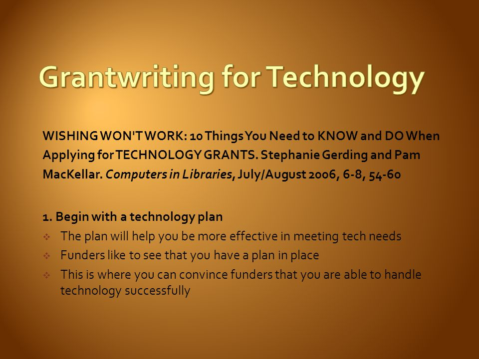 WISHING WON T WORK: 10 Things You Need to KNOW and DO When Applying for TECHNOLOGY GRANTS.