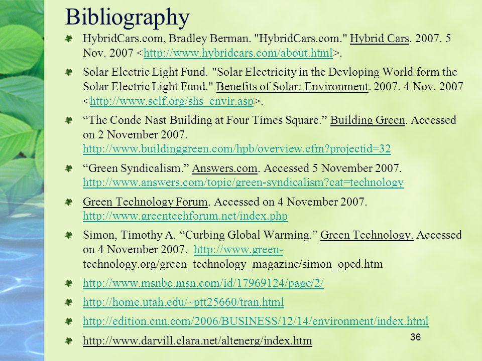 36 Bibliography HybridCars.com, Bradley Berman. HybridCars.com. Hybrid Cars.