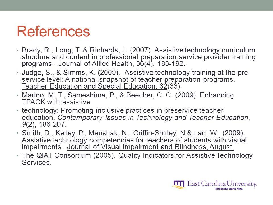 References Brady, R., Long, T. & Richards, J. (2007).