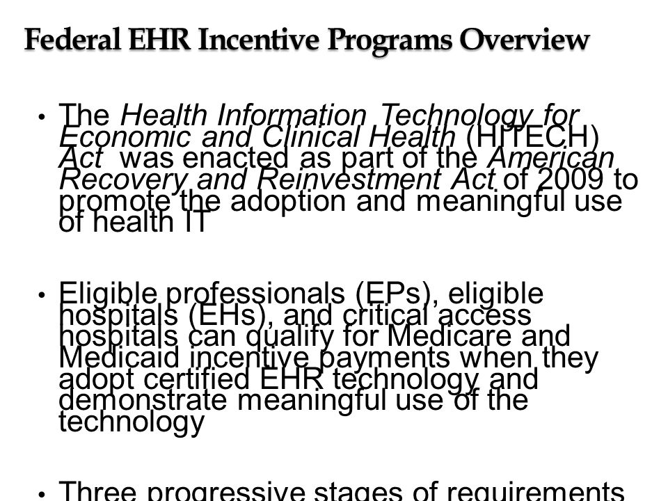 Federal EHR Incentive Payments Centers for Medicare & Medicaid Services, Medicare and Medicaid through October 2012