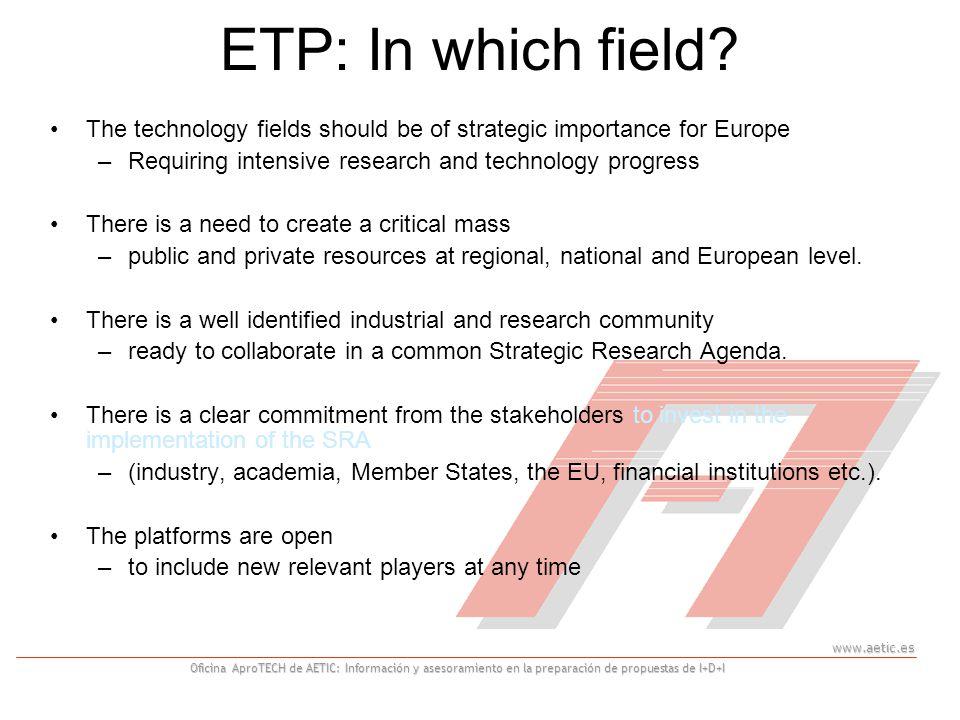 www.aetic.es Oficina AproTECH de AETIC: Información y asesoramiento en la preparación de propuestas de I+D+I ETP: In which field.