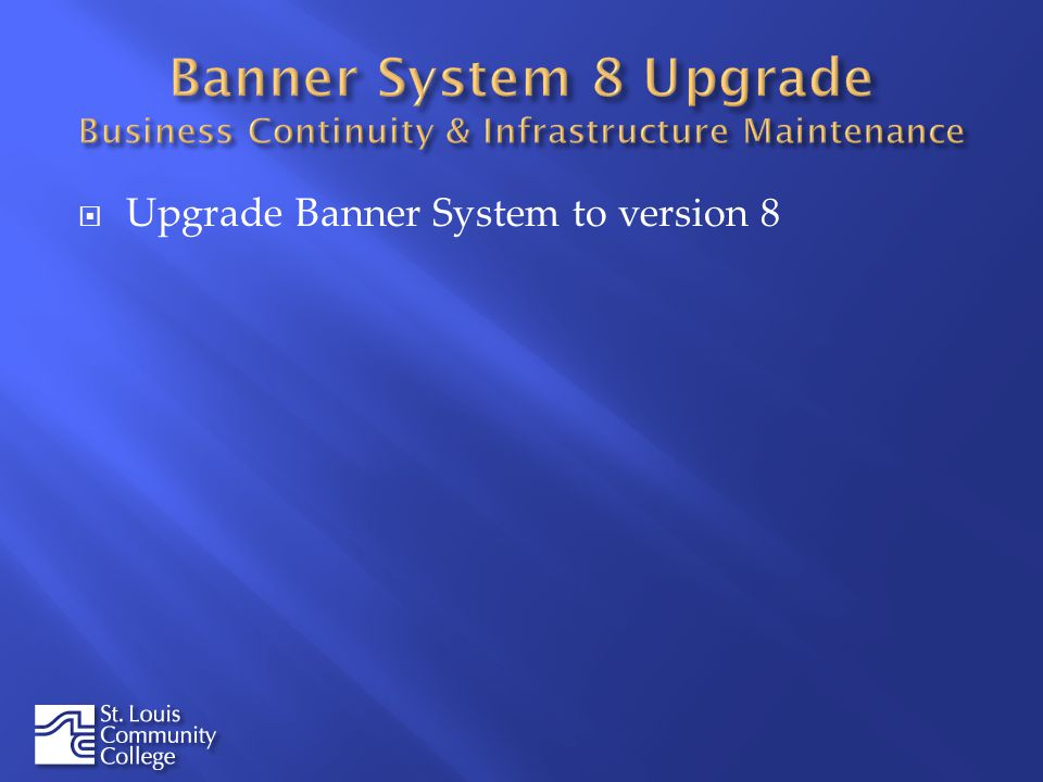 Upgrade Banner System to version 8