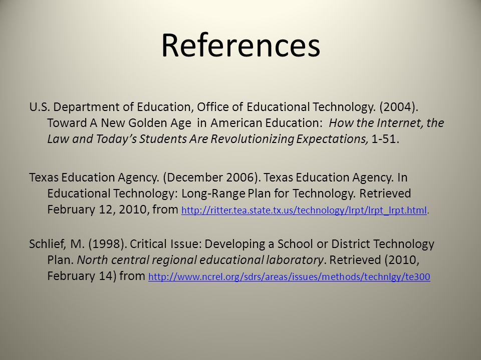 References U.S. Department of Education, Office of Educational Technology.