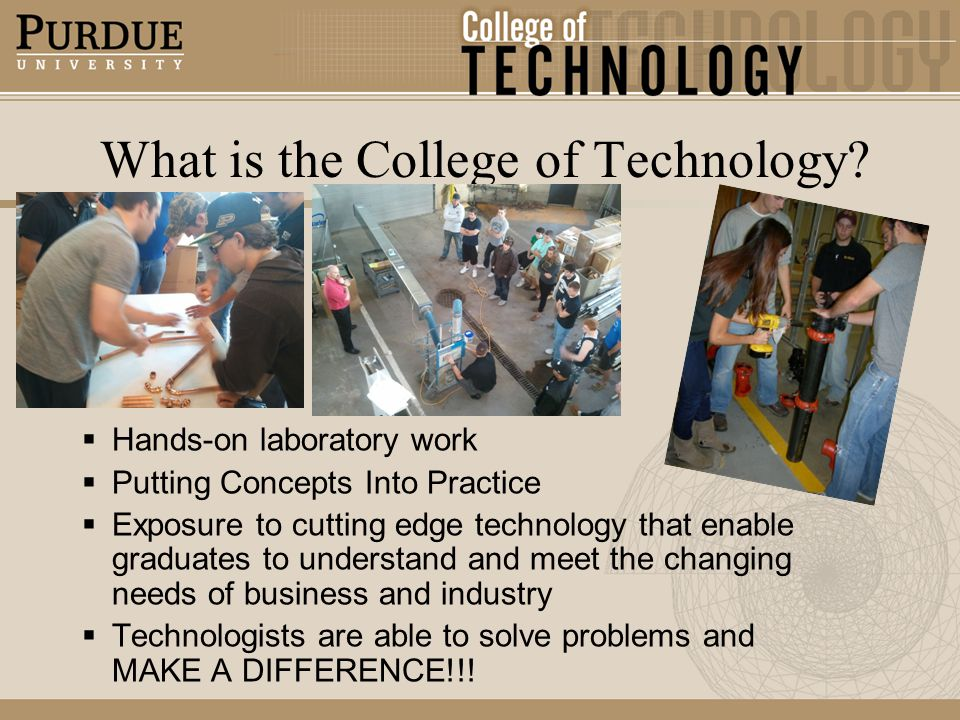 What is the College of Technology.