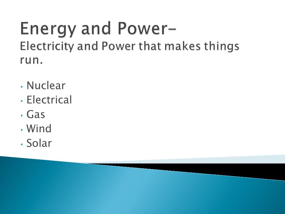 Nuclear Electrical Gas Wind Solar