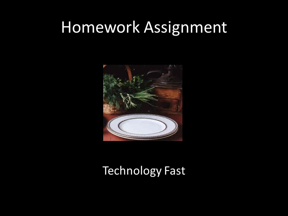 Homework Assignment Technology Fast