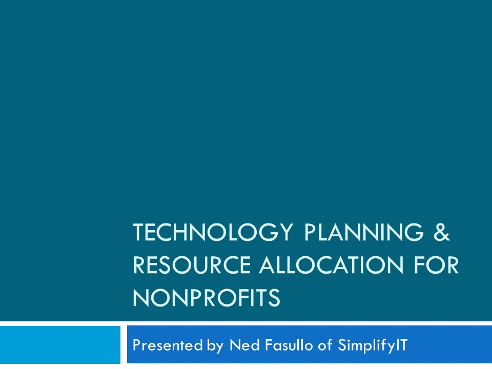 Everything starts with a plan… The Nonprofit in 2009