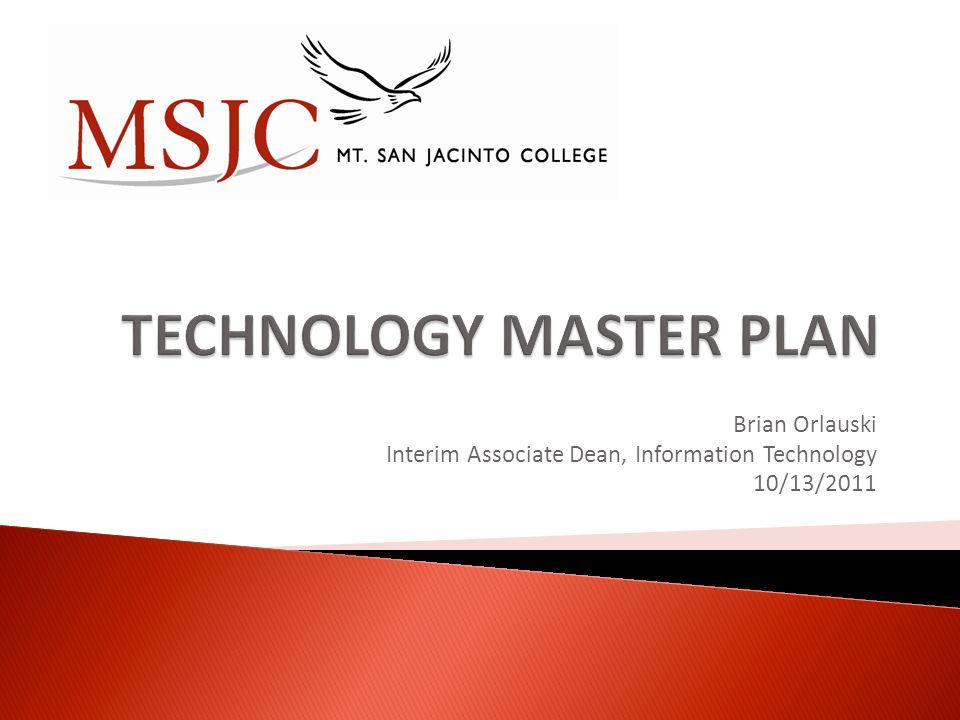 Brian Orlauski Interim Associate Dean, Information Technology 10/13/2011