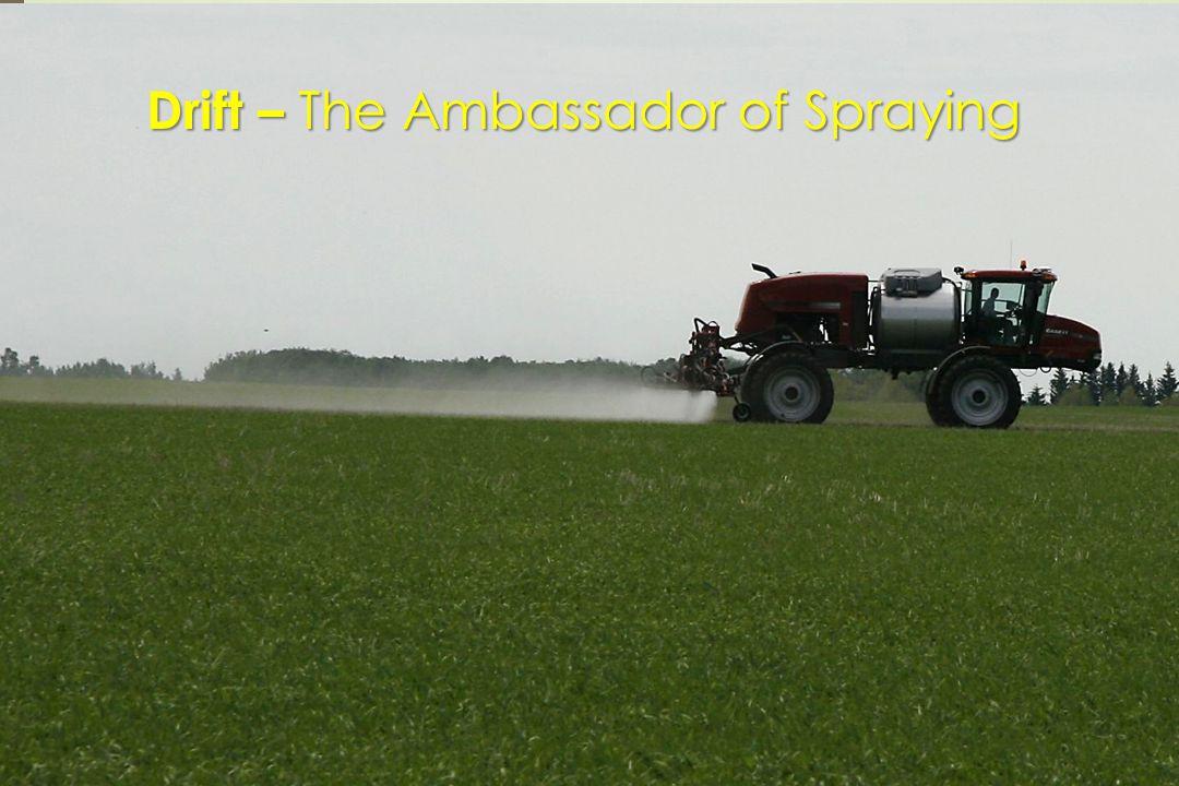 Drift – The Ambassador of Spraying
