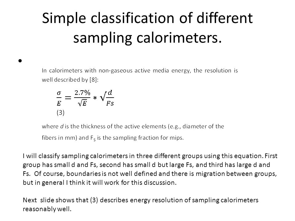 Simple classification of different sampling calorimeters.