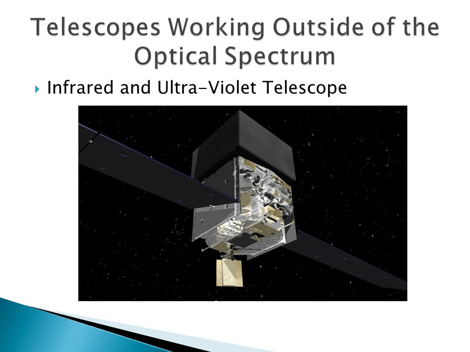 Infrared and Ultra-Violet Telescope