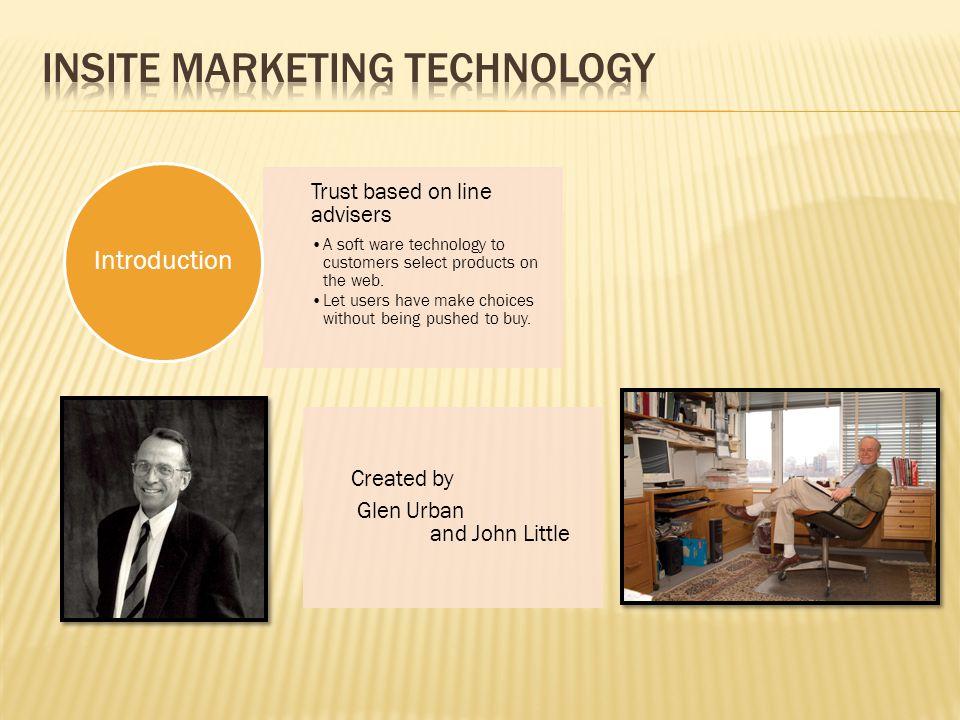 Company overviewThree cofounders Glen Urban-Professor at MIT leading expert of marketing.