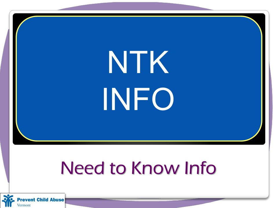 Need to Know Info NTK INFO