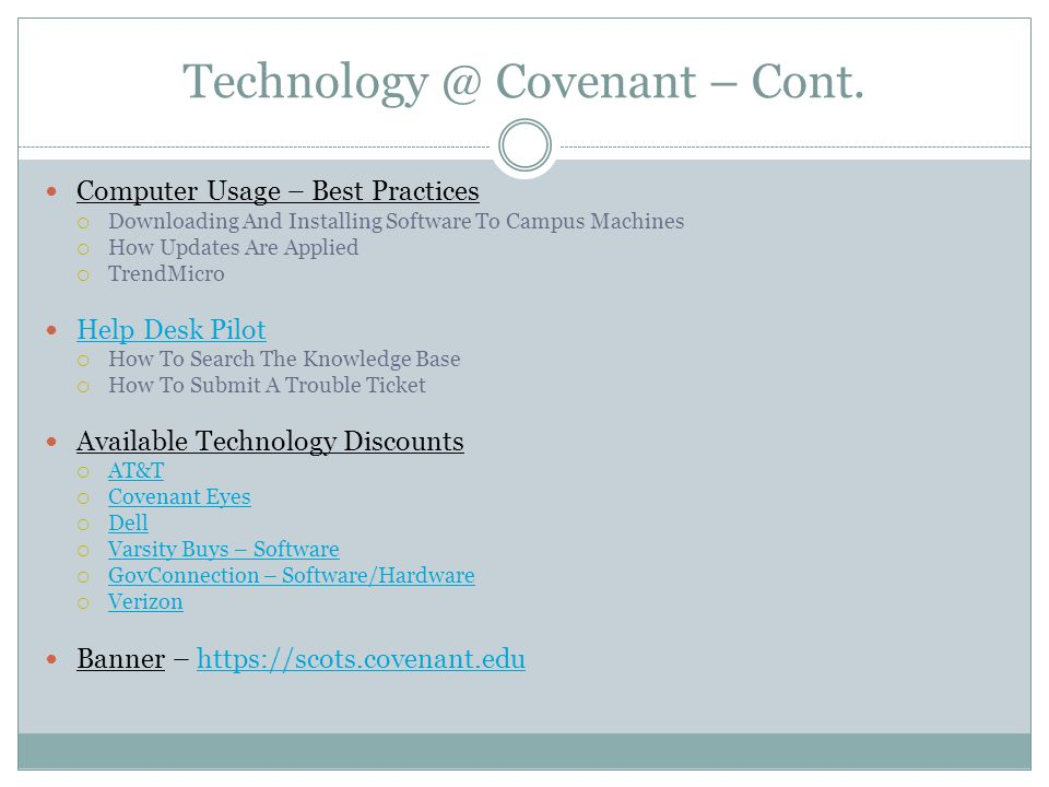 Technology @ Covenant – Cont.