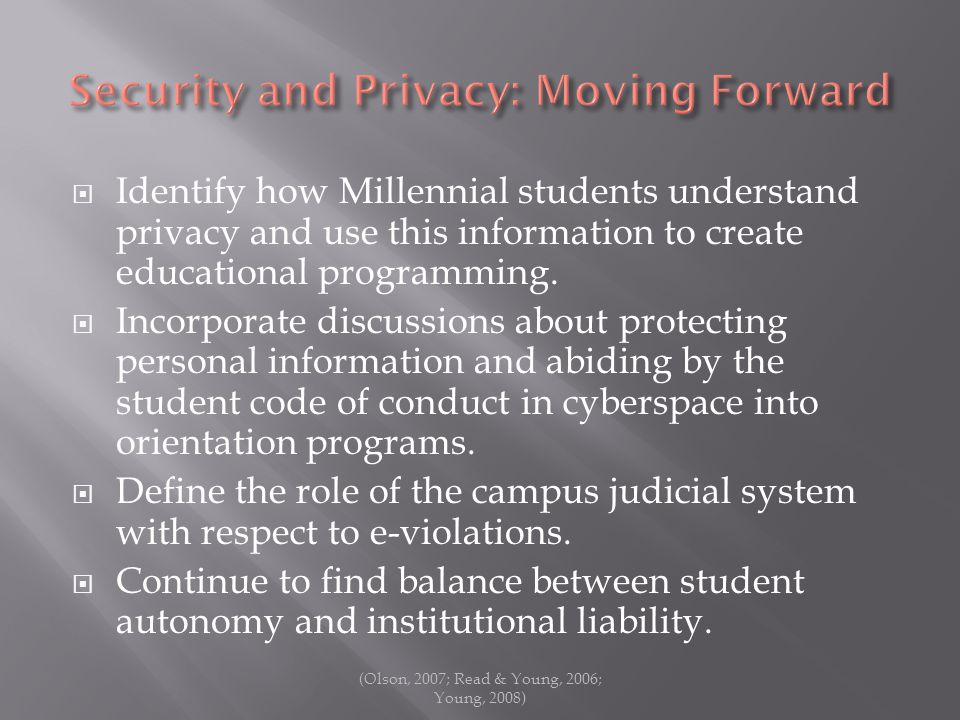 Identify how Millennial students understand privacy and use this information to create educational programming.