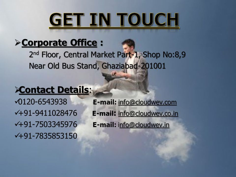 Corporate Office : Corporate Office : 2 nd Floor, Central Market Part-1, Shop No:8,9 2 nd Floor, Central Market Part-1, Shop No:8,9 Near Old Bus Stand