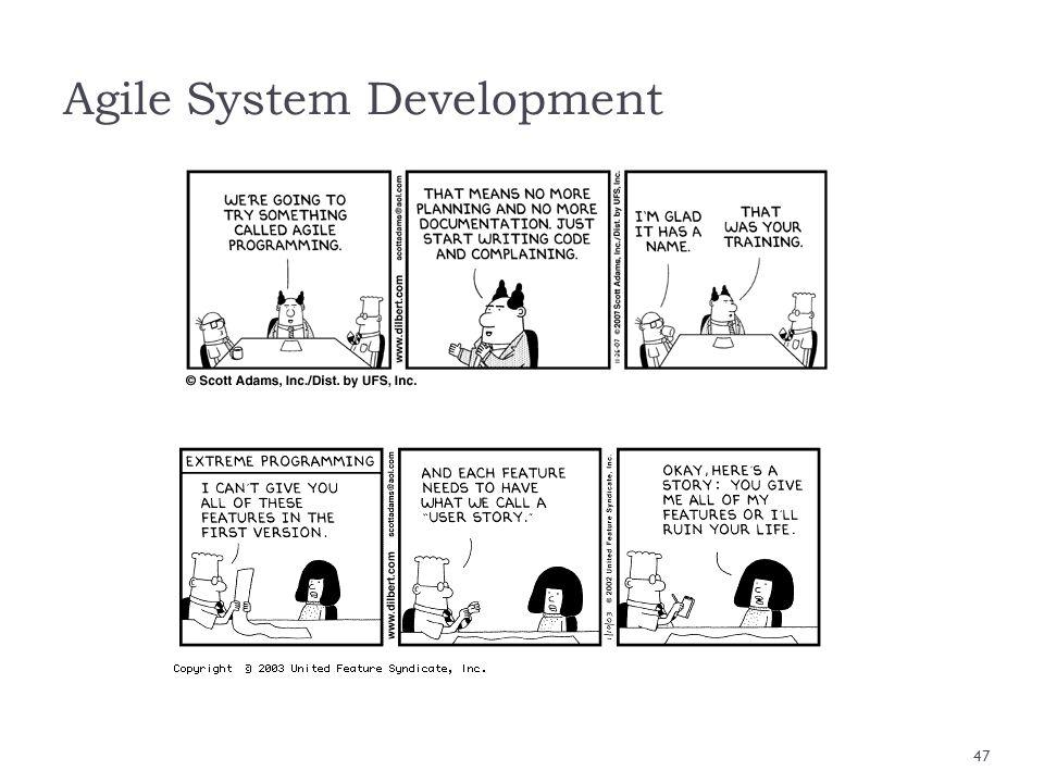 Agile System Development 47