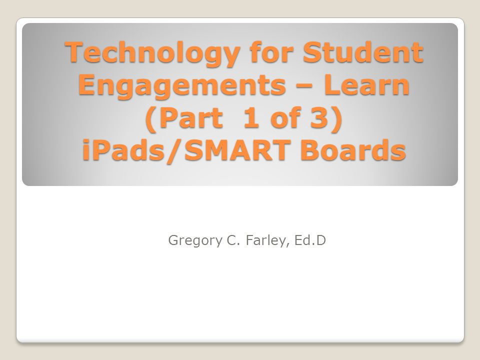 Agenda Technologies for Student Engagement Monday, October 14, 2013 8:00 a.m.