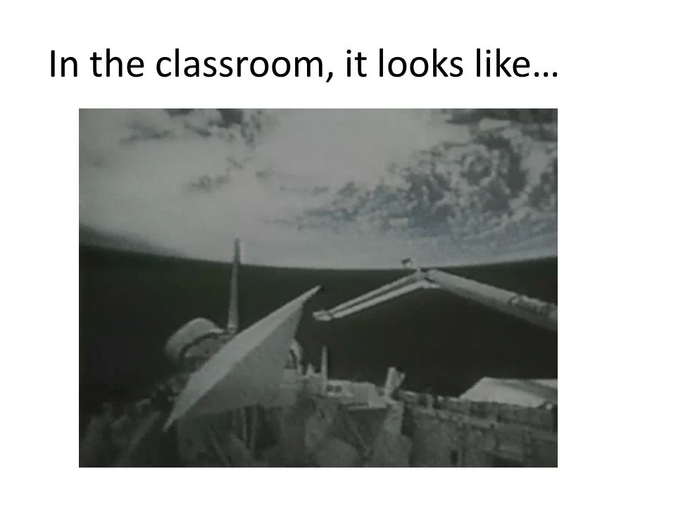 In the classroom, it looks like…